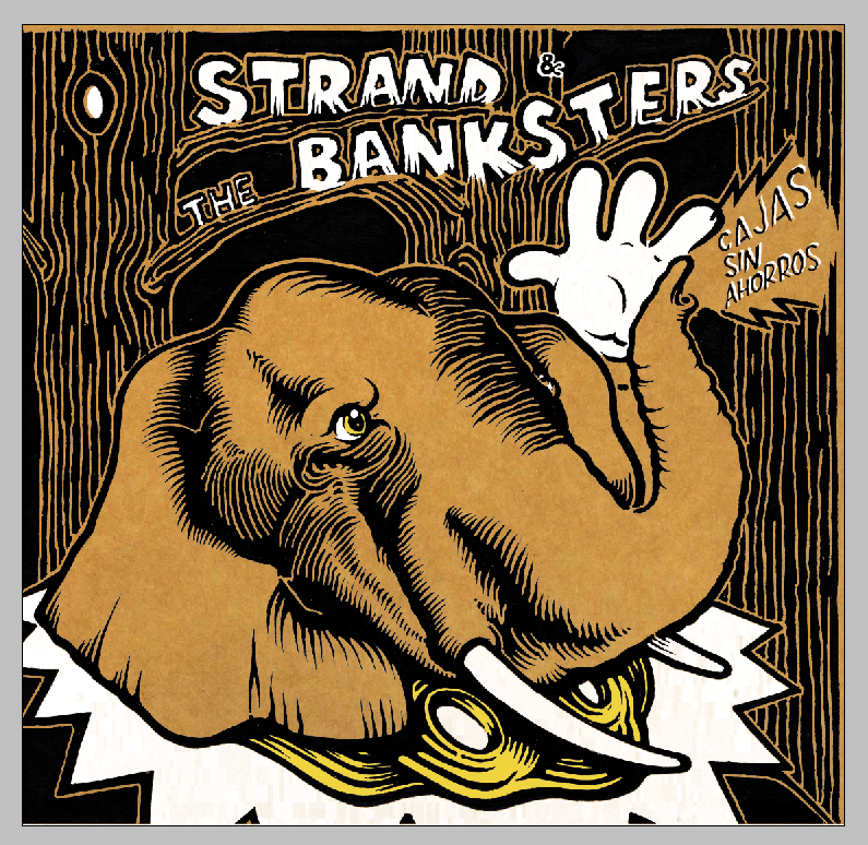 Strand & The Banksters - Cajas sin ahorros